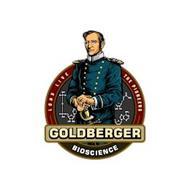 GOLDBERGER BIOSCIENCE LONG LIVE THE PIONEERS