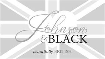 JOHNSON & BLACK BEAUTIFULLY BRITISH