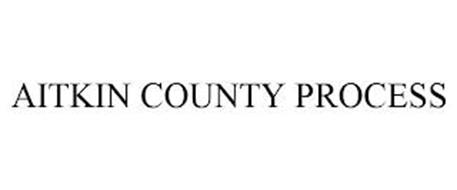 AITKIN COUNTY PROCESS
