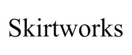 SKIRTWORKS