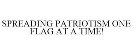 SPREADING PATRIOTISM ONE FLAG AT A TIME!