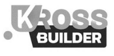 KROSS BUILDER
