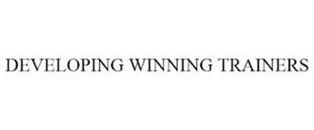 DEVELOPING WINNING TRAINERS