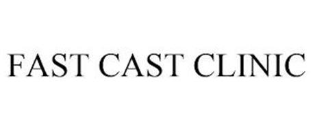 FAST CAST CLINIC