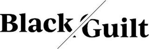BLACK GUILT