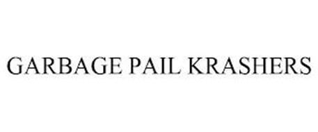 GARBAGE PAIL KRASHERS