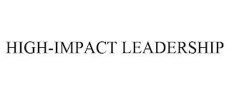 HIGH-IMPACT LEADERSHIP