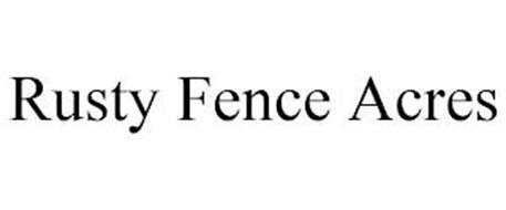 RUSTY FENCE ACRES