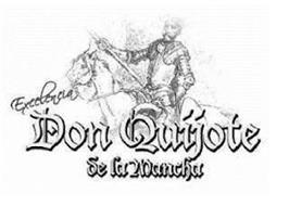 EXCELENCIA DON QUIJOTE DE LA MANCHA