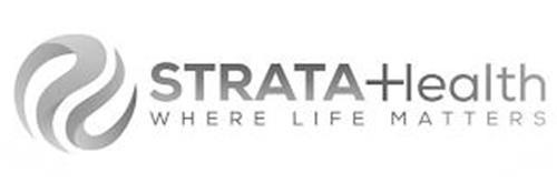 STRATA HEALTH WHERE LIFE MATTERS