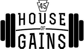 HOUSE OF GAINS 45