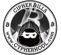 CIPHER BILLS BB WWW.CYPHERHODL.COM