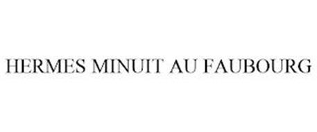 HERMES MINUIT AU FAUBOURG