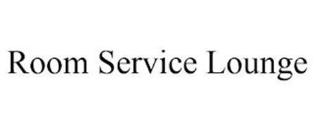 ROOM SERVICE LOUNGE