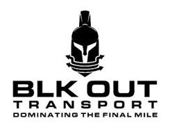 BLK OUT TRANSPORT DOMINATING THE FINAL MILE