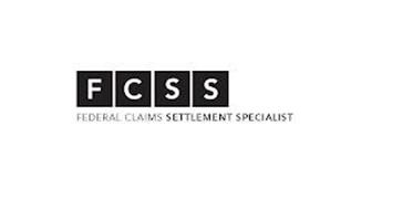FCCS FEDERAL CLAIMS SETTLEMENT SPECIALIST