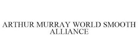 ARTHUR MURRAY WORLD SMOOTH ALLIANCE
