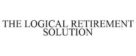 THE LOGICAL RETIREMENT SOLUTION