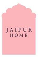 JAIPUR HOME