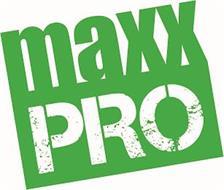 MAXX PRO