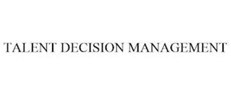 TALENT DECISION MANAGEMENT