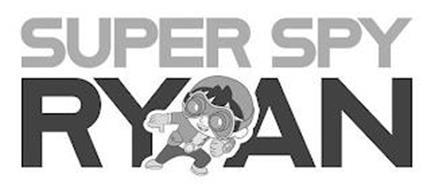 SUPER SPY RYAN