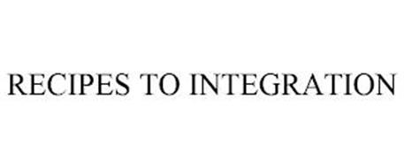 RECIPES TO INTEGRATION