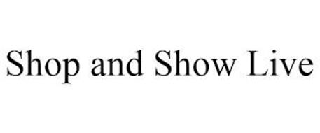 SHOP AND SHOW LIVE
