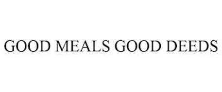 GOOD MEALS GOOD DEEDS