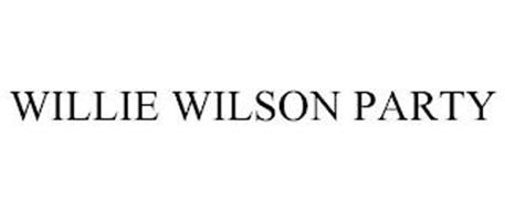 WILLIE WILSON PARTY