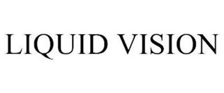 LIQUID VISION