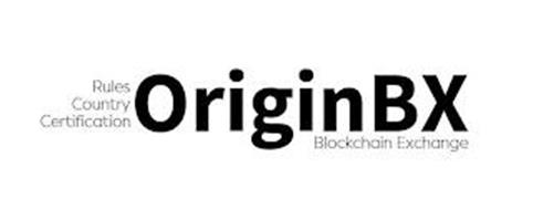 RULES COUNTRY CERTIFICATION ORIGINBX BLOCKCHAIN EXCHANGE