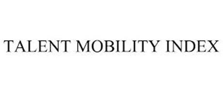 TALENT MOBILITY INDEX