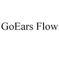 GOEARS FLOW