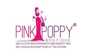 PINK POPPY BOUTIQUE SHE IS CLOTHED IN STRENGTH AND DIGNITY AND SHE LAUGHS WITHOUT THE FEAR OF FUTURE.