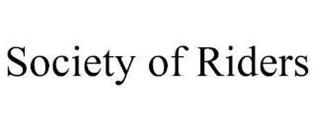 SOCIETY OF RIDERS