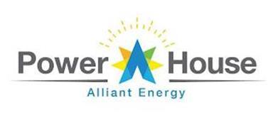 POWER HOUSE ALLIANT ENERGY