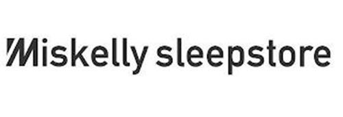 MISKELLY SLEEPSTORE