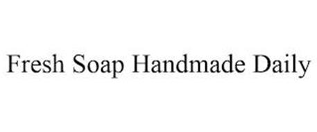 FRESH SOAP HANDMADE DAILY