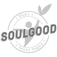 SOULGOOD · REAL · TEXAS VEGAN ·