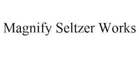 MAGNIFY SELTZER WORKS