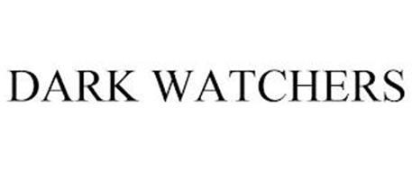 DARK WATCHERS