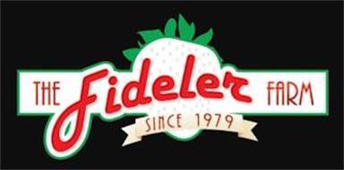 THE FIDELER FARM SINCE 1979