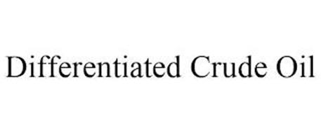 DIFFERENTIATED CRUDE OIL