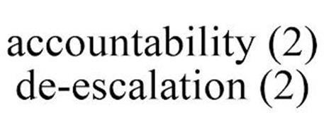 ACCOUNTABILITY (2) DE-ESCALATION (2)
