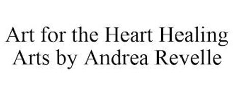 ART FOR THE HEART HEALING ARTS BY ANDREA REVELLE