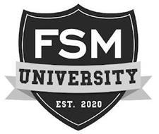 FSM UNIVERSITY EST. 2020