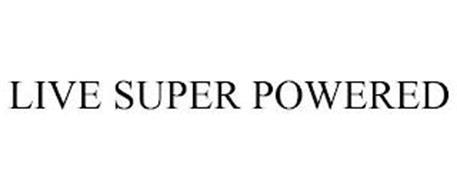 LIVE SUPER POWERED