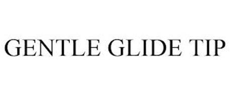 GENTLE GLIDE TIP