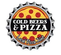 COLD BEERS & PIZZA LOCAL PIZZA JOINT